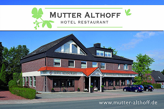 "Hotel-Restaurant ""Mutter Althoff"""